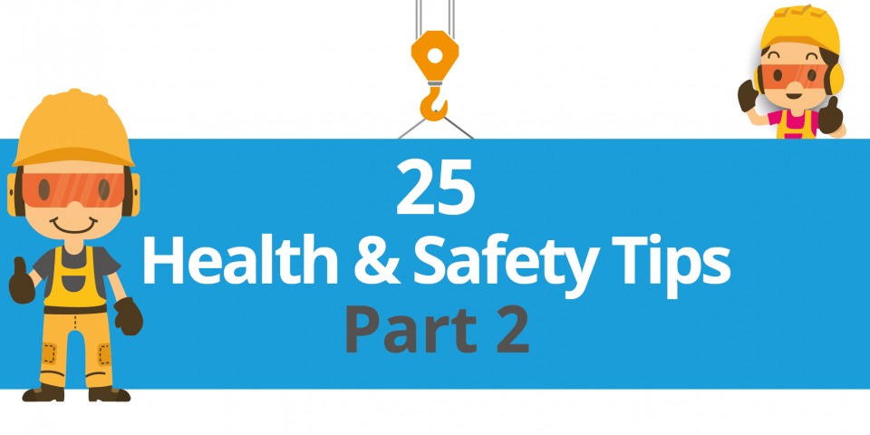 25 More Tips to Improve Your Company's Health and Safety